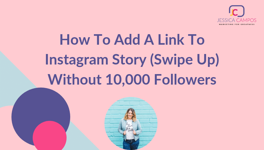 How To Add A Link To Instagram Story (Swipe Up) Without
