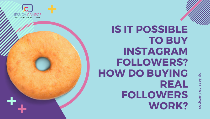 How To Get Followers On Instagram Archives - Jessica Campos